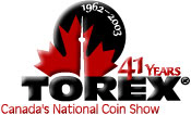 Click here to go to Torex® Canada's National Coin Show!